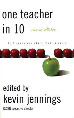 One Teacher in 10 by Kevin Jennings