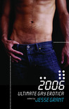 Ultimate Gay Erotica, 2006