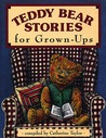 Teddy Bear Stories for Grown-Ups