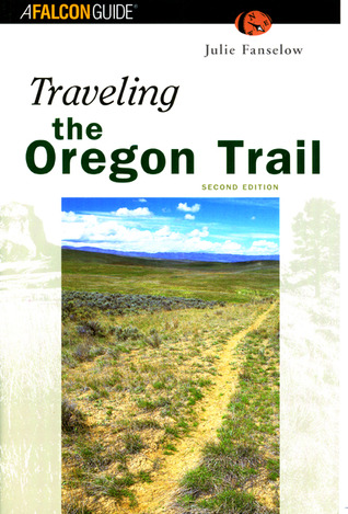 Traveling the Oregon Trail, 2nd