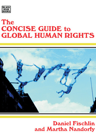 The Concise Guide To Global Human Rights