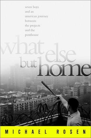 What Else But Home by Michael Rosen