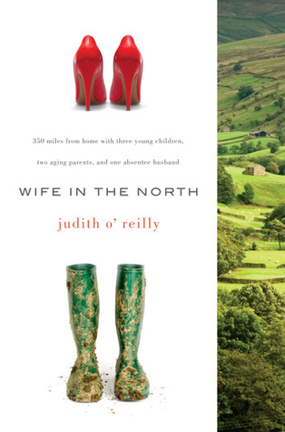 6b8d8ca68dba Wife in the North by Judith O Reilly
