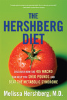 The Hershberg Diet: Discover How the 4th Macro Can Help You Shed Pounds and Beat the Metabolic Syndrome