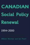 Canadian Social Policy Renewal, 1994�2000