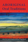 Aboriginal Oral Traditions by Renee Hulan