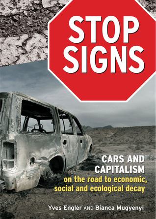 stop-signs-cars-and-capitalism-on-the-road-to-economic-social-and-ecological-decay