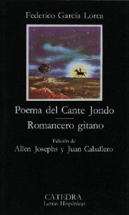 Poema del Cante  Jondo / Romancero Gitano by Federico García Lorca