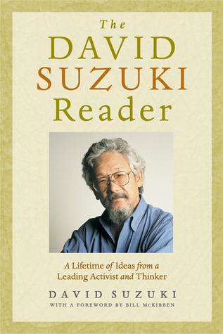 DAVID SUZUKI READER, THE by David Suzuki