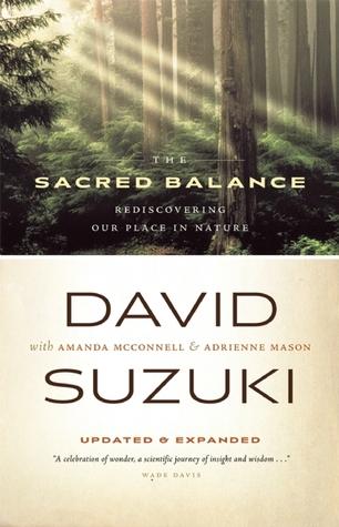 The Sacred Balance by David Suzuki
