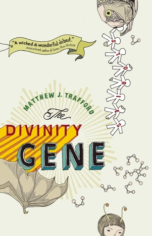 The Divinity Gene by Matthew J. Trafford