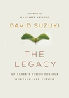 The Legacy: An Elder's Vision for Our Sustainable Future