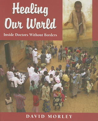 healing-our-world-inside-doctors-without-borders
