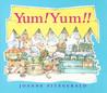 Yum! Yum!!: Delicious Nursery Rhymes