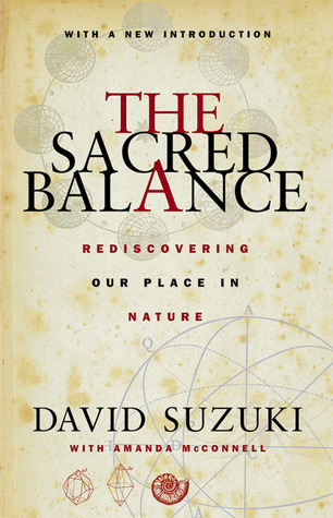 the-sacred-balance-rediscovering-our-place-in-nature