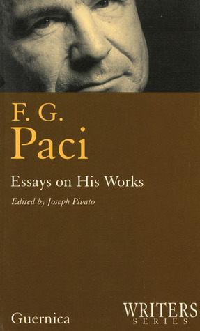F.G. Paci : Essays on His Works