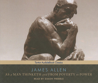 As a Man Thinketh and From Poverty to Power