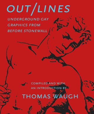 Out/Lines by Thomas Waugh