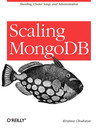 Scaling MongoDB by Kristina Chodorow