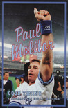 Paul Molitor: Good Timing: The Paul Molitor Story