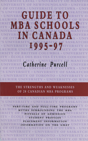 Guide to MBA Schools in Canada, 1995�97