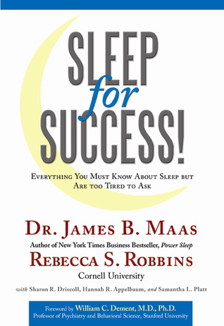 Sleep for Success by James B. Maas