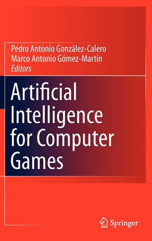 Artificial Intelligence for Computer Games