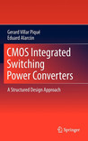 Cmos Integrated Switching Power Converters: A Structured Design Approach