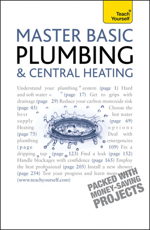 Master Basic Plumbing & Central Heating by Roy Treloar