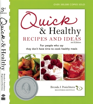 Quick and Healthy Recipes and Ideas: For people who say they don't have time to cook healthy meals