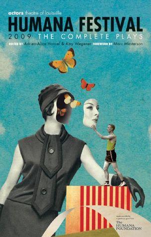 Humana Festival 2009: The Complete Plays (Humana Festival)