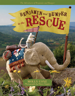 Benjamin and Bumper to the Rescue by Molly Coxe