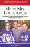 Mr. and Mrs. Grassroots: How Barack Obama, Two Bookstore Owners and 300 Volunteers Did It