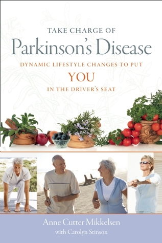 Take Charge of Parkinson's Disease by Anne  Cutter Mikkelsen