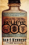 """Making Them Believe: How One of America's Legendary Rogues Marketed """"The Goat Testicles Solution"""" and Made Millions"""