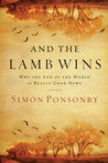 And the Lamb Wins by Simon Ponsonby
