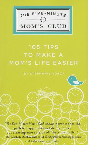 The Five-Minute Mom's Club by Stephanie Vozza