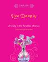 Live Deeply: A St...