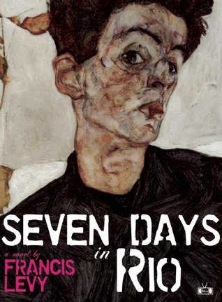 Seven Days in Rio by Francis Levy