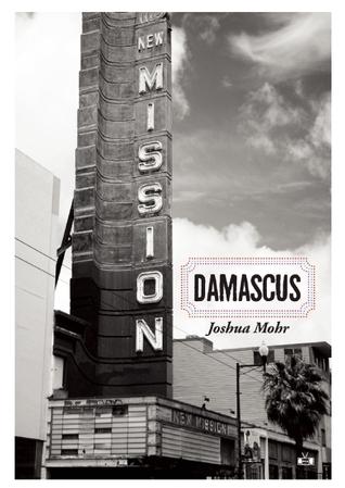 Damascus by Joshua Mohr