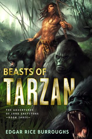 The Beasts of Tarzan: The Adventures of Lord Greystoke, Book Three
