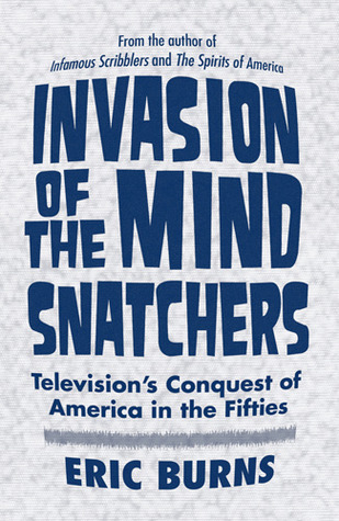 Invasion of the Mind Snatchers by Eric Burns