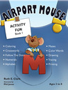 Airport Mouse (Activity Fun Book, #1)