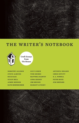 The Writer's Notebook by Dorothy Allison