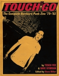 Touch and Go: The Complete Hardcore Punk Zine '79-'83
