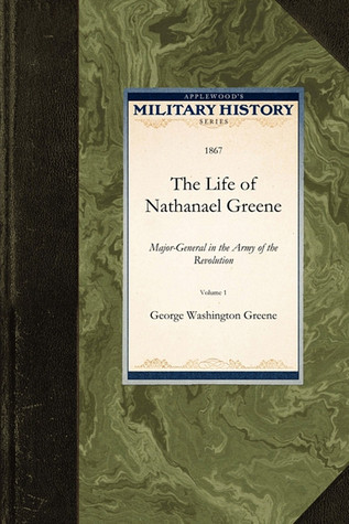 The Life of Nathanael Greene