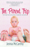 The Parent Trip: ...