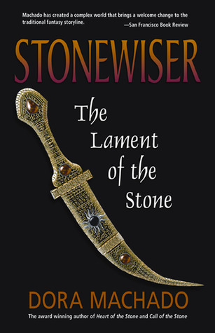 The Lament of the Stone (Stonewiser, #3)...