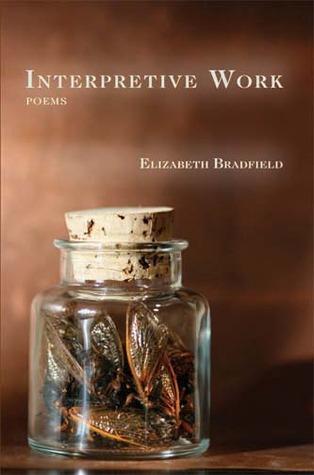 Interpretive Work by Elizabeth Bradfield