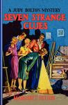 Seven Strange Clues (Judy Bolton Mysteries, #4)